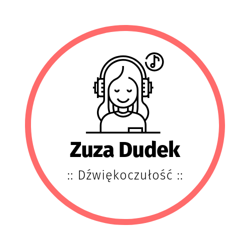 Zuza Dudek :: Dźwiękoczułość