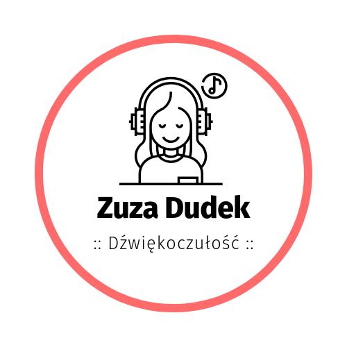 Zuza Dudek | Dźwiękoczułość